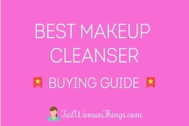 best makeup cleanser