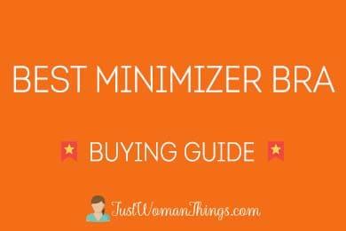 best minimizer bra